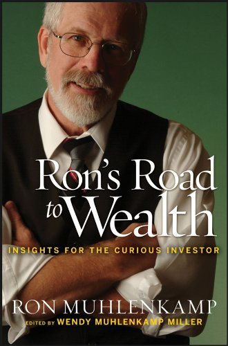 Rons Road to Wealth: Insights for the Curious Investor (English Edition)