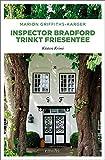 Inspector Bradford trinkt Friesentee (Küsten Krimi)