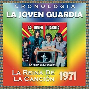 La Joven Guardia Cronología - La Reina de la Canción (1971)