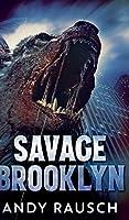 Savage Brooklyn