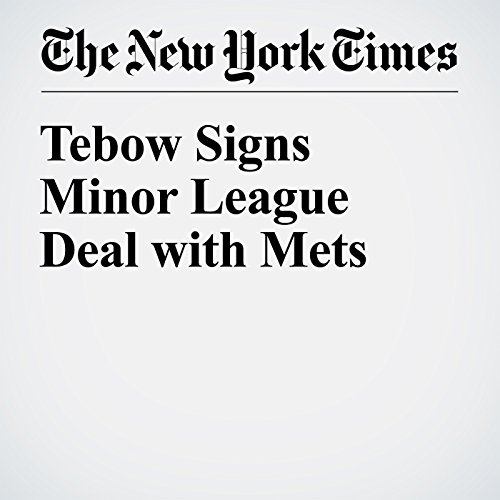 Tebow Signs Minor League Deal with Mets audiobook cover art