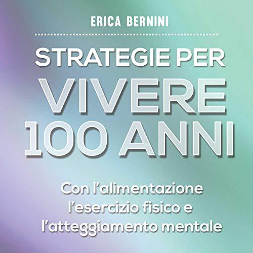 Strategie per vivere 100 anni copertina