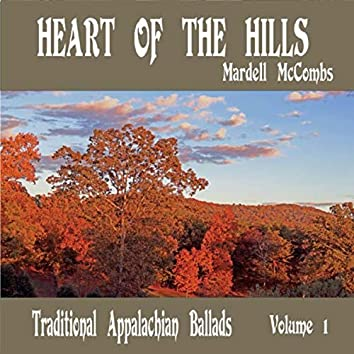 Heart of the Hills, Vol. 1