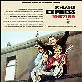 Schlager Express 1957 - 1958 (Original DDR Schlager Album mit Bonus Tracks)