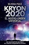 Kryon 2020: EL NUEVO ORDEN UNIVERSAL