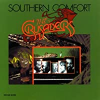Southern Comfort by The Crusaders (1997-02-25)
