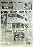 EQUIPE (L') [No 10590] du 02/06/1980 - NOAH - ADIEU AUX LARMES - VIGNERON TOUCHE AU CIEL - VAN DE VELDE - HINAULT SE PREPARE - JEAN-PAUL II PARLE DE SPORT - FOOT - JEU A XIII - MOTO - AUTO - F1 - ESCRIME - RIBOUD - RUGBY.
