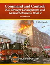Command and Control: ICS, Strategy Development and Tactical Selections, Book 2, 2/e