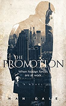 The Promotion by [Nan Dale]