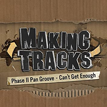 Can't Get Enough (Making Tracks, Episode 4)