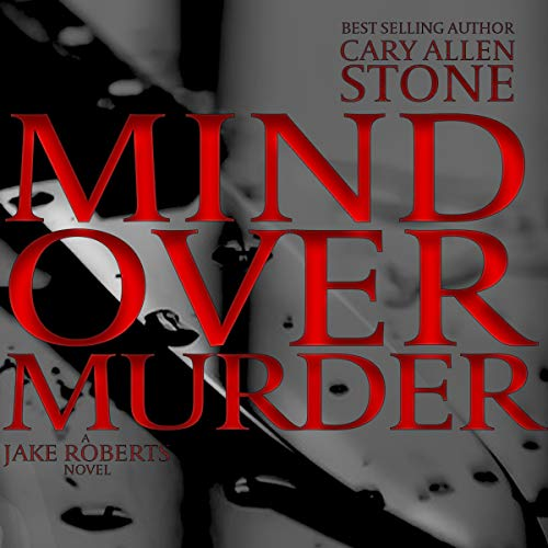 Mind Over Murder: A Jake Roberts Novel audiobook cover art