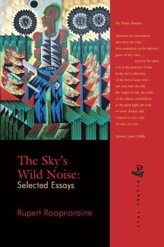 [(The Sky's Wild Noise: Selected Essays)] [Author: Rupert Roopnaraine] published on (February, 2013)