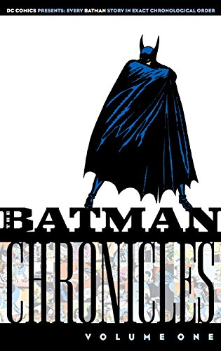 The Batman Chronicles, Volume One by Bill Finger (1-Apr-2005) Paperback