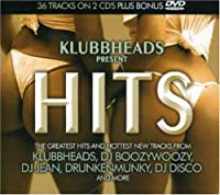 Klubbheads Present Hits
