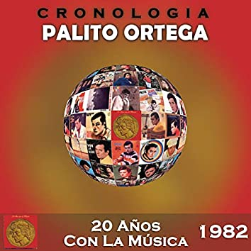Palito Ortega Cronología - 20 Años Con La Música (1982)