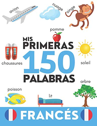 FRANCÉS: Mis primeras 150 palabras - Aprender vocabulario cotidiano - Niños y adultos