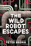 Image of The Wild Robot Escapes (The Wild Robot (2))
