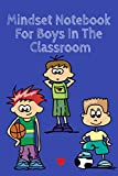 Stacey, K: Mindset Notebook For Boys In The Classroom - Kind Stacey