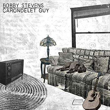 Carondelet Guy / Bobby Stevens