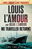 Image of No Traveller Returns (Lost Treasures): A Novel (Louis L'Amour's Lost Treasures)