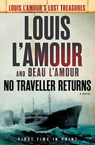 Image of No Traveller Returns (Lost Treasures): A Novel (Louis L'Amour's Lost Treasures)