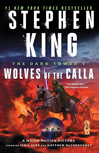 The Dark Tower V: Wolves of the Cal…