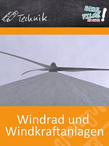 Windrad und Windkraftanlagen - Schulfilm Technik