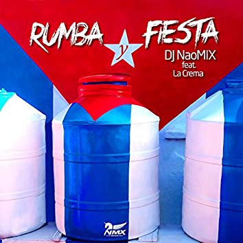 Rumba y Fiesta (feat. La Crema)