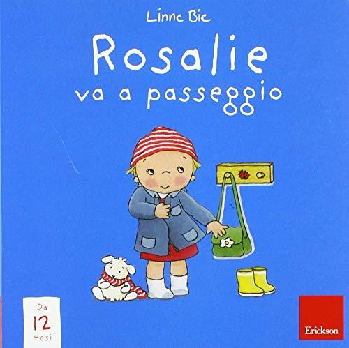 Rosalie va a passeggio. Ediz. a colori