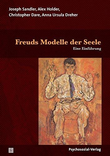 Freuds Modelle der Seele: Eine Einführung (Bibliothek der Psychoanalyse)