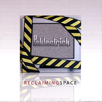 Reclaiming Space