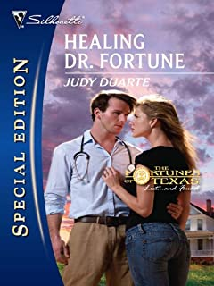 Healing Dr. Fortune (The Fortunes of Texas: Lost...and Found Book 2096)