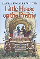 Little House on the Prairie (Little House, 3)