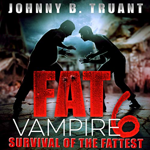Survival of the Fattest audiobook cover art