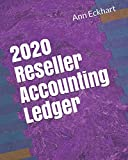 2020 Reseller Accounting Ledger (2020 Reselling Books)