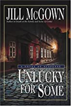 Unlucky for Some (Lloyd and Hill Mysteries Book 13)
