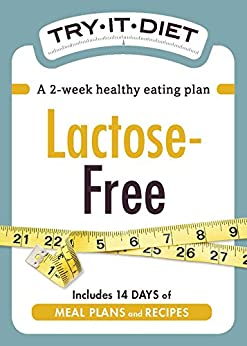 Try-It Diet: Lactose-Free: A two-week healthy eating plan (Try-It Diets) by [Adams Media]
