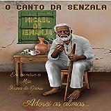 Cadê Pai José, Cachimbo do Vovô, Maria Conga e São Benedito