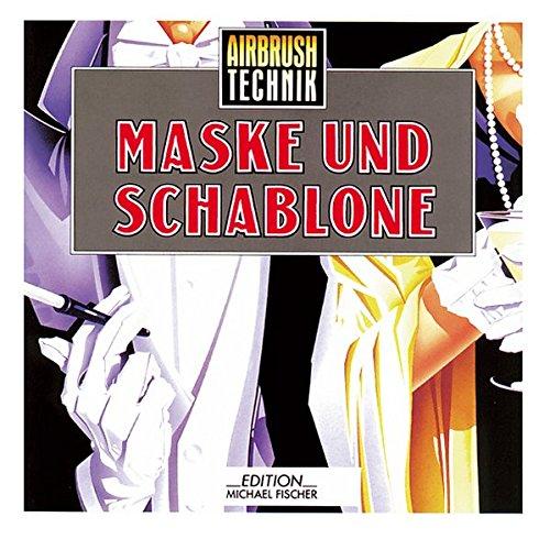 Airbrush-Technik, Maske und Schablone