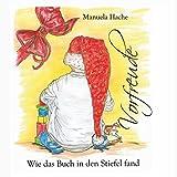 Vorfreude: Wie das Buch in den Stiefel fand. (German Edition)