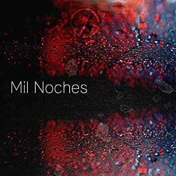 Mil Noches (Remastered)