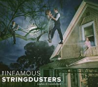 Ladies & Gentlemen (Deluxe Edition) by The Infamous Stringdusters