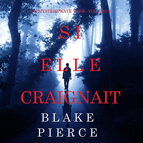 Si Elle Craignait [If She Feared] cover art