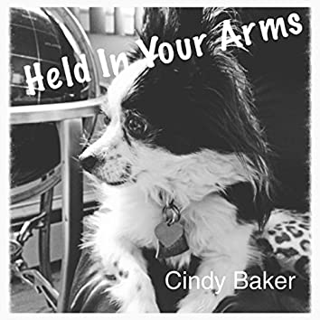 Held in Your Arms