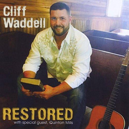 Cliff Waddell & Quinton Mills