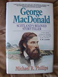 George MacDonald: Scotland\'s Beloved Storyteller