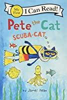 Pete the Cat: Scuba-Cat (My First I Can Read)