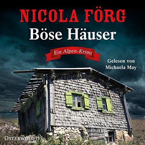 Böse Häuser. Ein Alpen-Krimi Titelbild