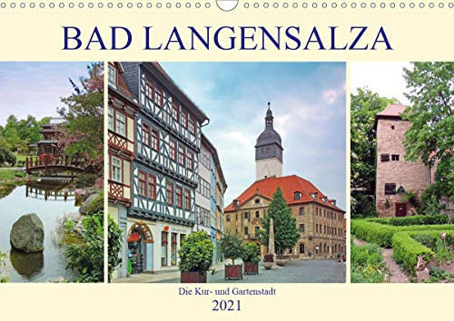 Bad Langensalza - Die Kur- und Gartenstadt (Wandkalender 2021 DIN A3 quer)