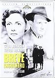 Breve encuentro (Edición remasterizada) [DVD]